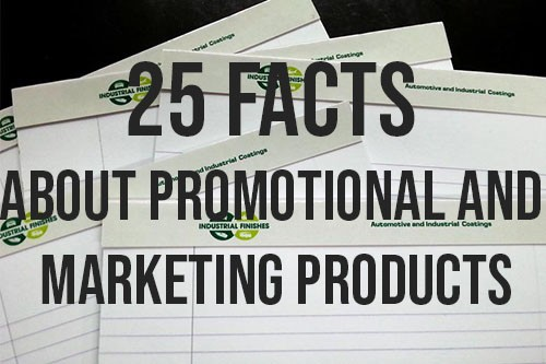 25 Facts About Promotional and Marketing Products